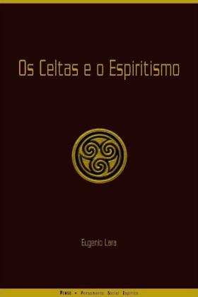 Os celtas e o espiritismo